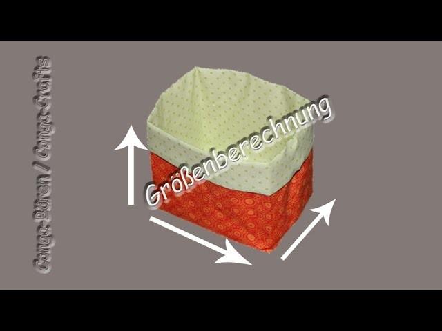 Größenberechnung Utensilo. Stoffbehälter - size calculation fabric box