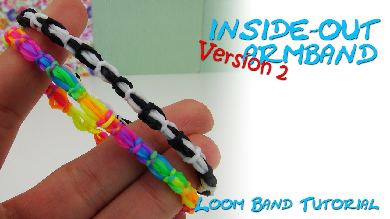 Loom Bands Armband INSIDE-OUT bracelet Anleitung deutsch 2.Version