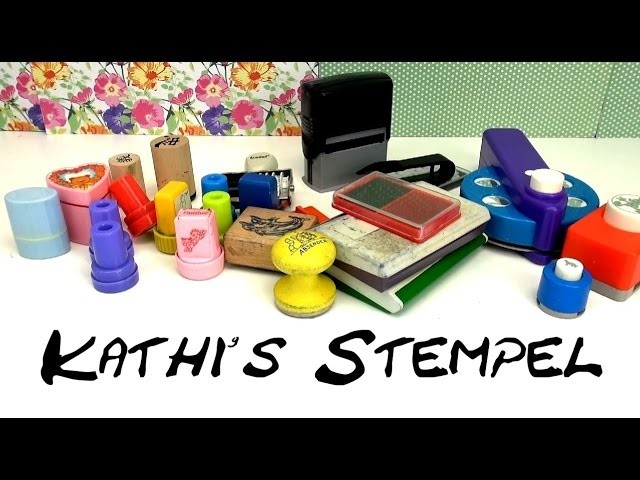 Stempel DIY | Katharina zeigt ihre Stempelsammlung | Stamps | Patterns DIY | deutsch