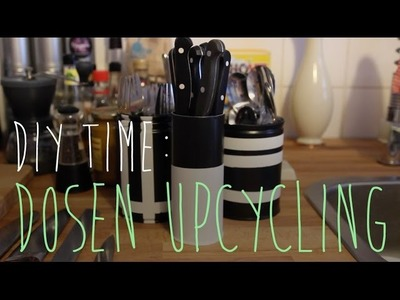 DIY Time: Dosen Upcycling