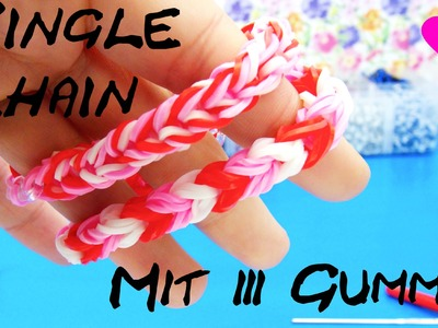 Loom Bands Single Chain mit 3 Gummis. Single Chain Rainbow Loom Tutorial Anleitung | deutsch