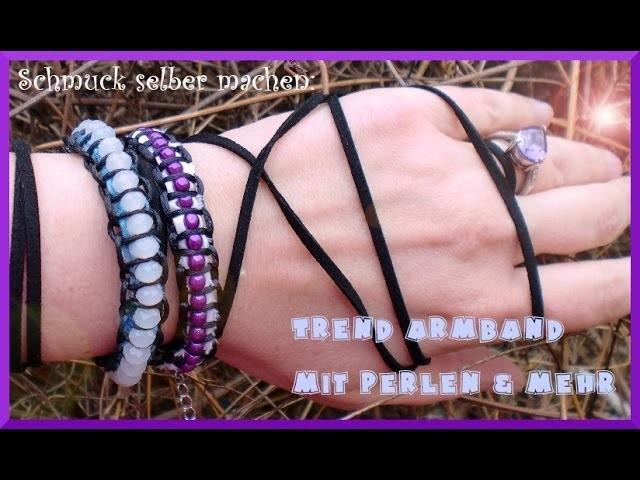Schmuck selber machen: Trend Armband mit Perlen & Mehr