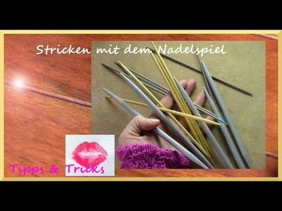 Nadelspiel : Strick - Tipps für Anfänger