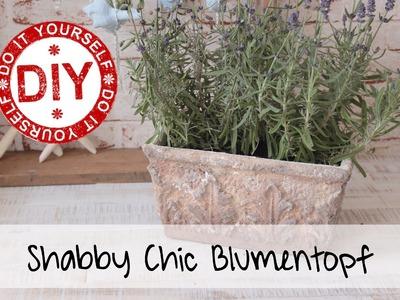 DIY: Shabby Chic Blumentopf (+ Verlosung) ★ Deko Inspirationen Selbstgemacht