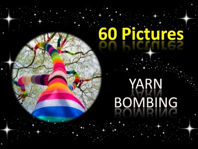 Häkeln Stricken - Yarn Bombing - 60 Bilder - Streetart