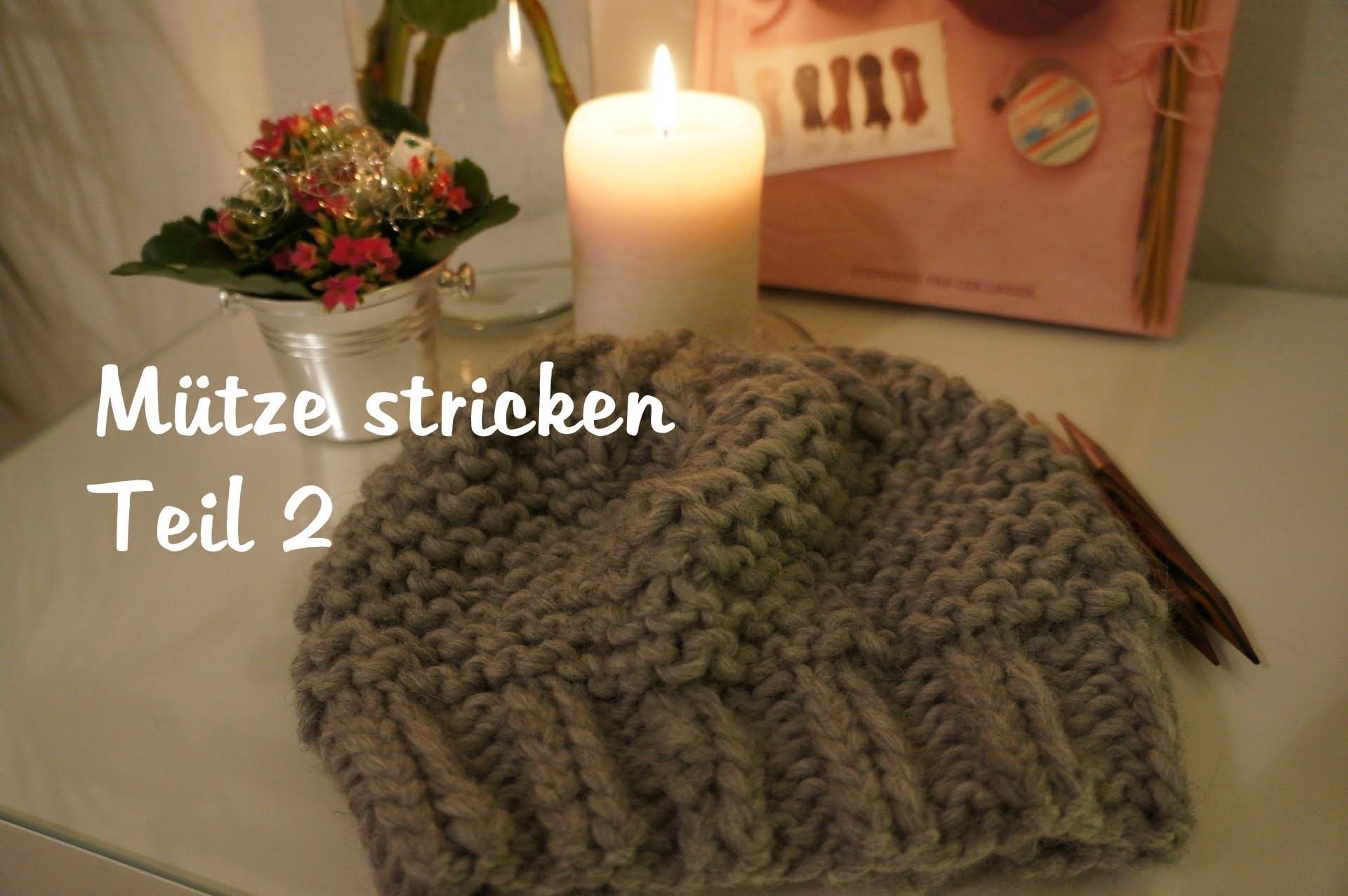 Mütze stricken - auch für Anfänger TEIL 2 (deutsch) [HD]