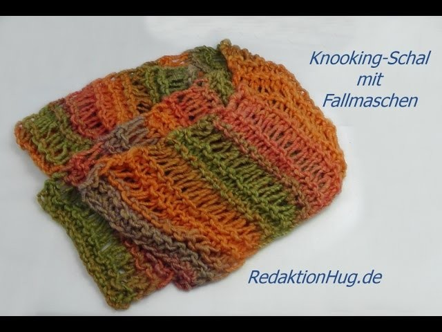Knooking - Schal mit Fallmaschen - Veronika Hug - Veronika Hug