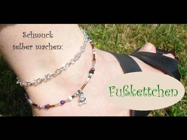 """Schmuck selber machen: FUSSKETTCHEN [das """"Must Have"""" des Sommers]"""