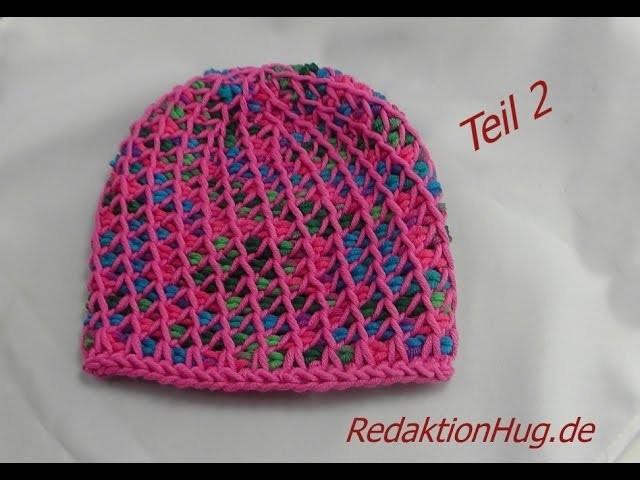 Tunesisch Häkeln - Mütze - Häkelmütze 48 cm KopfumfangTeil 2 - Veronika Hug