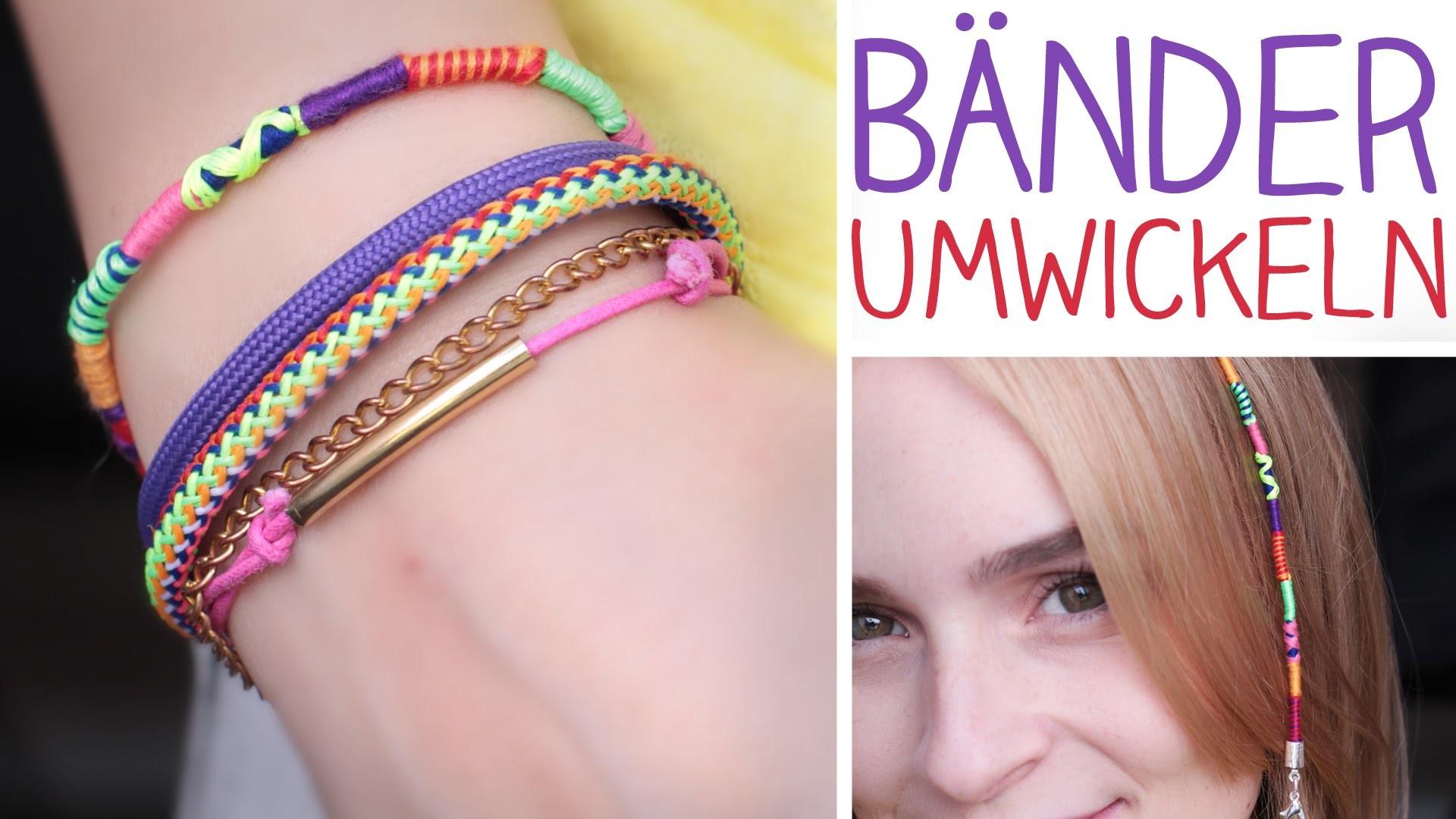DIY Bänder umwickeln Armband - Haarwickel - 3 Muster - Hairwrap