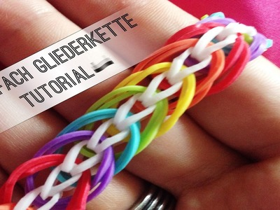 Rainbow Loom Dreifach Gliederkette | German Tutorial