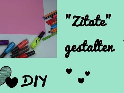 DIY Sprüche. Verse. Zitate. Poesie gestalten