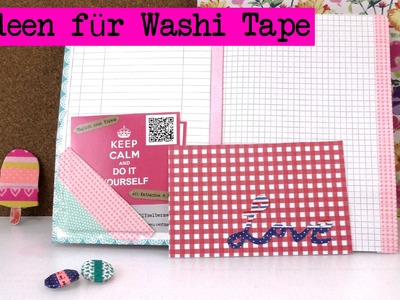 DIY Washi Tape Ideen - Kathis 5 neue Ideen mit Washi Tape Tutorials