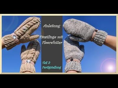 Handschuhe stricken - Teil 3 : Fertigstellung