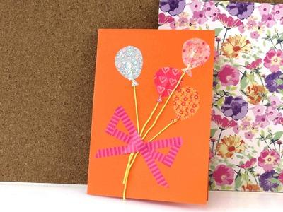 Geburtstagskarte mit Washi Tape selber machen in 5 Minuten - Geburtstagskarten selber basteln