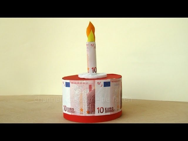 Geldgeschenke Geburtstag Torte Basteln