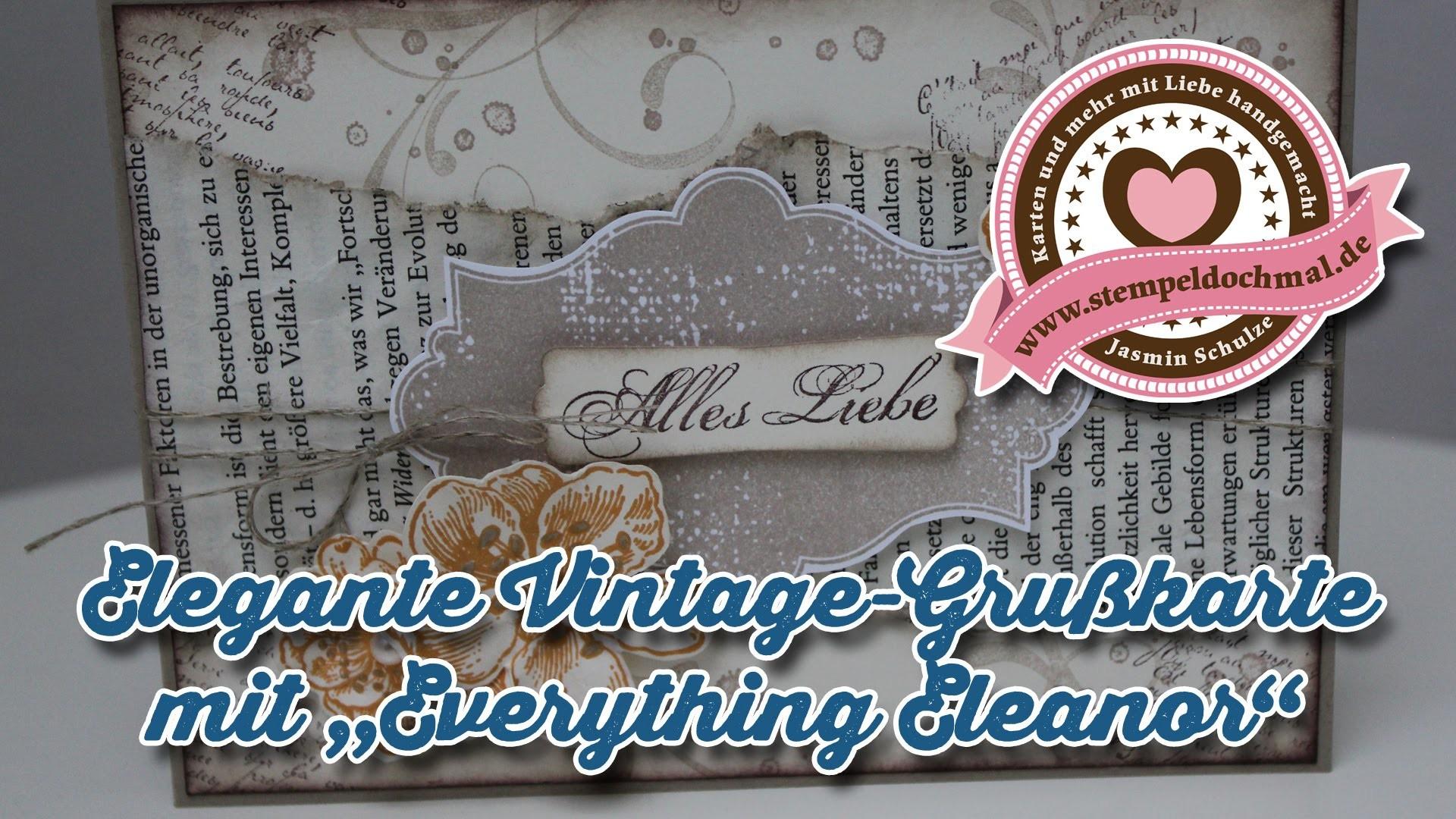 Tutorial: Elegante Vintage-Grußkarte mit dem Stempelset Everything Eleanor von Stampin' Up!
