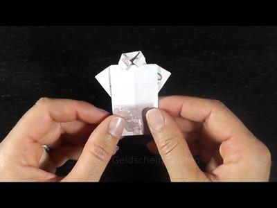 Geldschein falten: Hemd - Geld falten zum Geldgeschenke basteln - Trikot