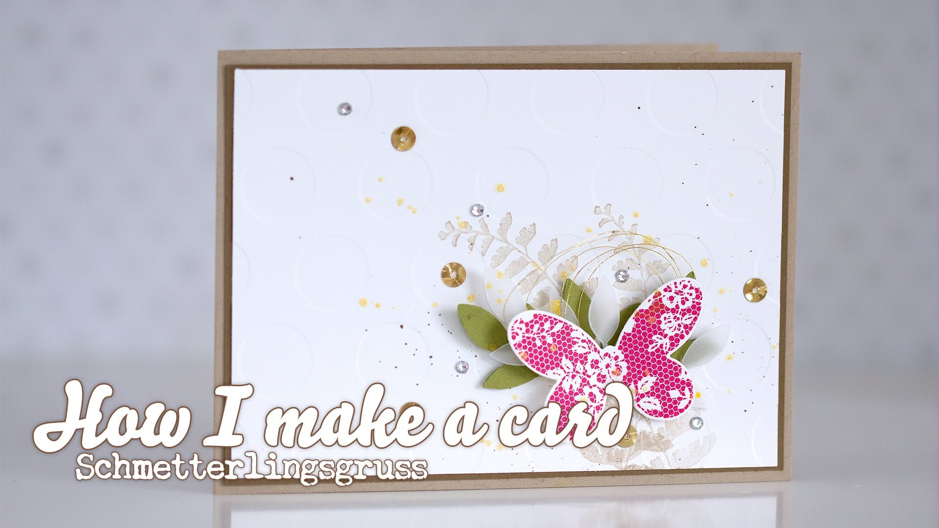 How I make a Card - Schmetterlingsgruss von Stampin' Up! [HD]