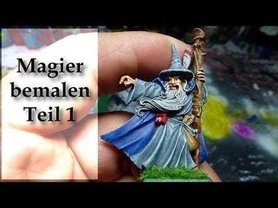 Lets paint Minis # 7 - Magier Bemalung - Teil 1