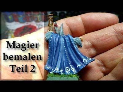 Lets paint Minis # 8 - Magier Bemalung - Teil 2 fi