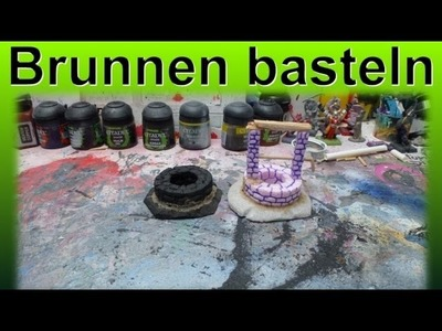Lets Craft # 59 Bastel Tutorial - Brunnen basteln