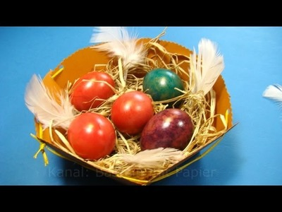 Osternest basteln - Ostern basteln - Osterkörbchen basteln