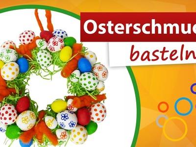 ♥ Osterschmuck Basteln ♥ Osterkranz selber machen - trendmarkt24