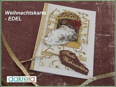 Weihnachtskarte basteln. Christmas cardmaking Serie # 3