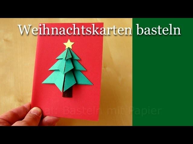 Weihnachtskarten basteln - Basteln für Weihnachten