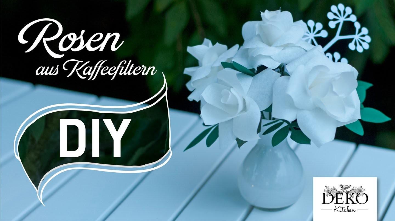 Diy Romantische Rosen Aus Kaffeefiltern Deko Kitchen