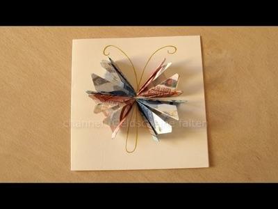 Geldgeschenke basteln: Schmetterling als Geschenk - z.B. Hochzeit, Geburtstag