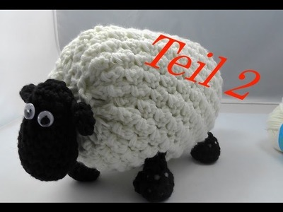 SHIRLEY von SHAUN das Schaf Häkeln mit Veronika Hug - Teil 2 Stummelschänzchen