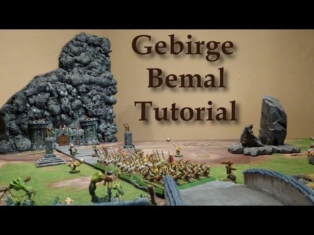 Lets Craft # 45 - Bemal Tutorial - Gebirge für Warhammer + 40K und andere Tabletop Systeme