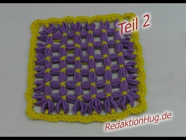 Loom Maxi - Anleitung Patch Teil 2 Basic - Veronika Hug