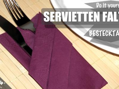 SERVIETTEN FALTEN Anleitung Bestecktasche DIY NAPKIN FOLDING Instruction Cutlery Bag