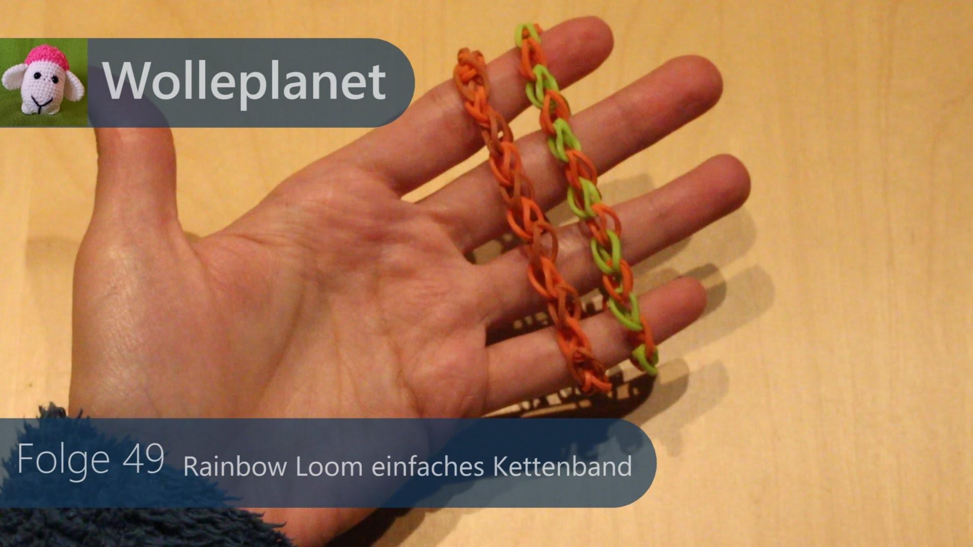 Rainbow Loom - Kettenband mit Loom