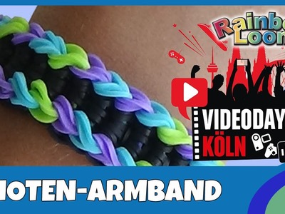 Rainbow Loom Knoten-Armband - deutsche Anleitung