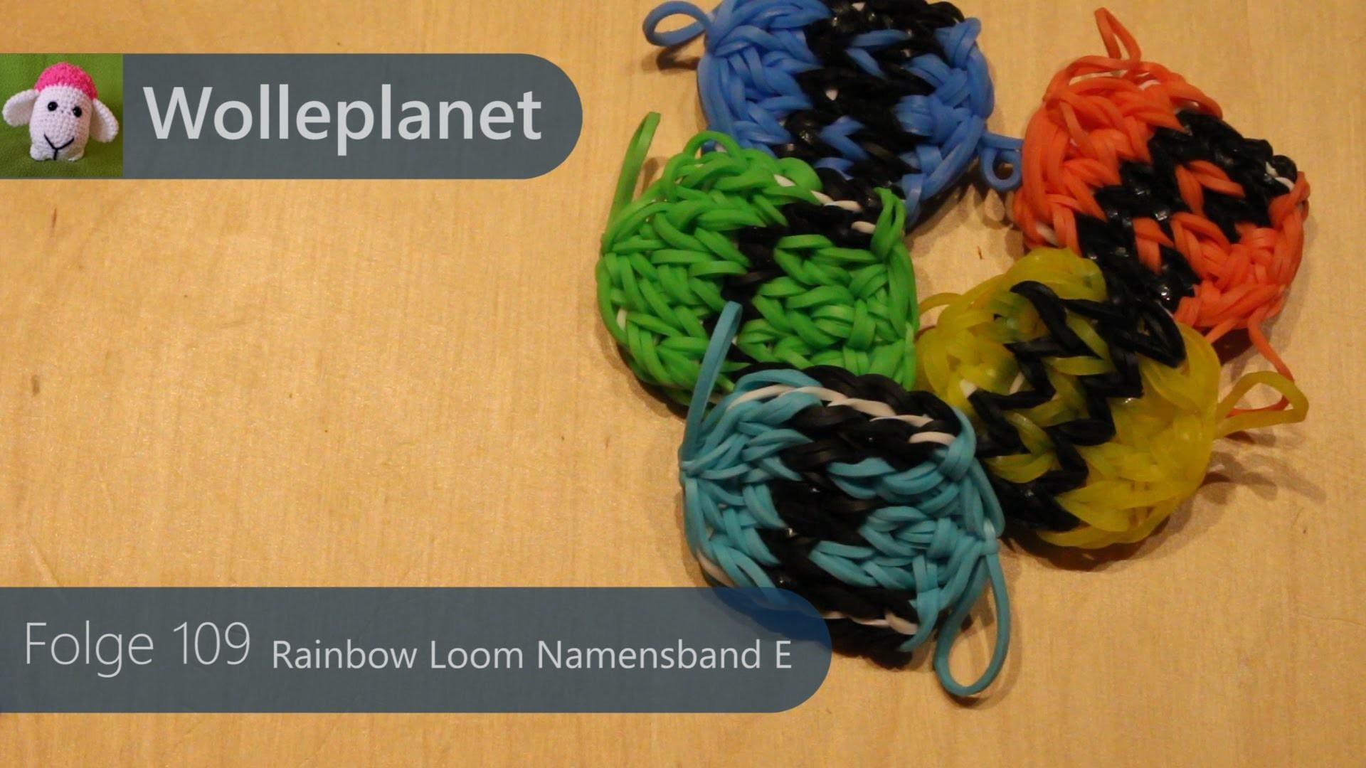 Rainbow Loom Namensband E mit Loom