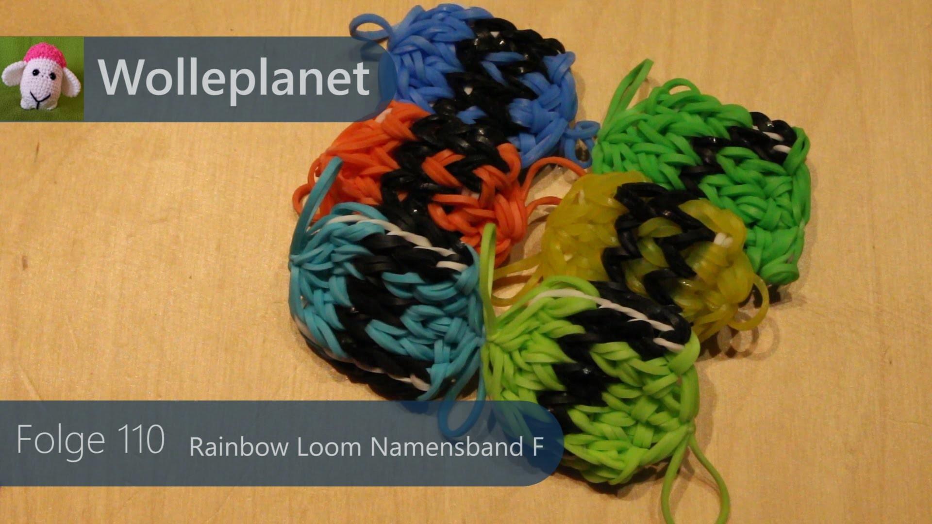 Rainbow Loom Namensband F mit Loom