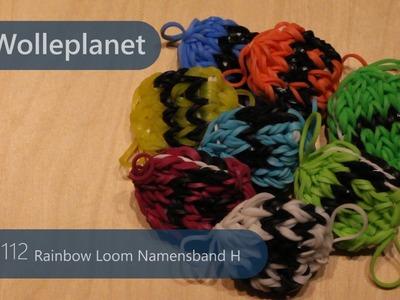 Rainbow Loom Namensband H mit Loom