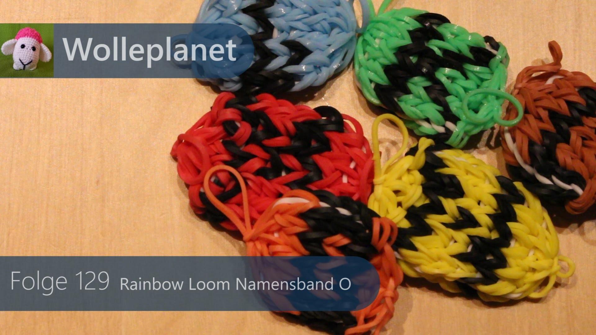 Rainbow Loom Namensband O mit Loom