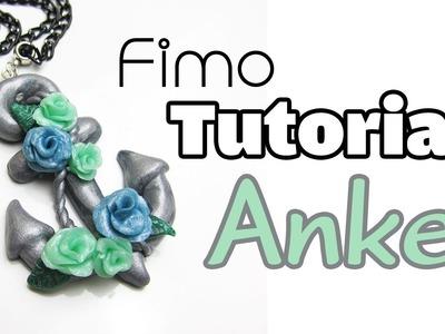 [Fimo Tutorial | Mittelschwer] Anker mit Rosen