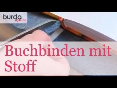Burda style – Buchbinden mit Stoff