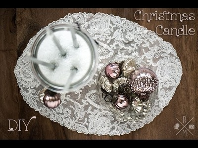 Christmas Candle - DIY Weihnachtskerzen im Glas dekorieren