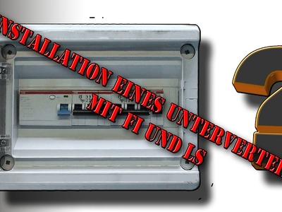 Elektroinstallation Teil 1:  Installation eines Unterverteilers mit FI und LS von M1Molter