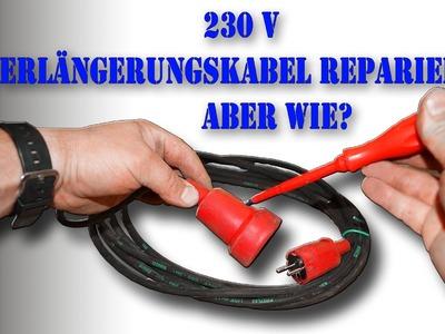 230 V Verlängerungskabel Reparieren wie? von M1Molter