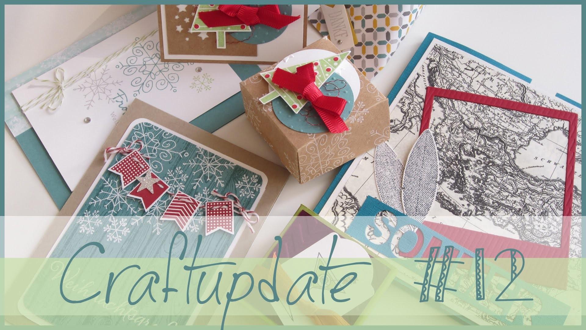 CRAFT Update #12 | Minialbum & Weihnachtskarten