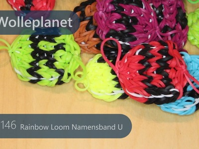 Rainbow Loom Namensband U mit Loom