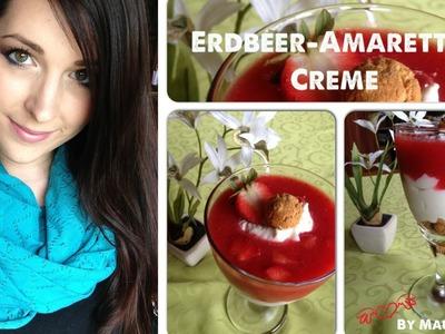 [Kochen mit MauMouse] Erdbeer-Amarettini Creme (Tutorial)
